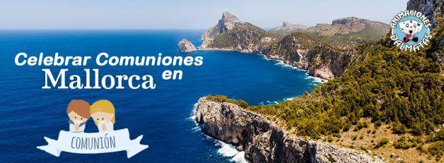 Celebrar comuniones en Mallorca
